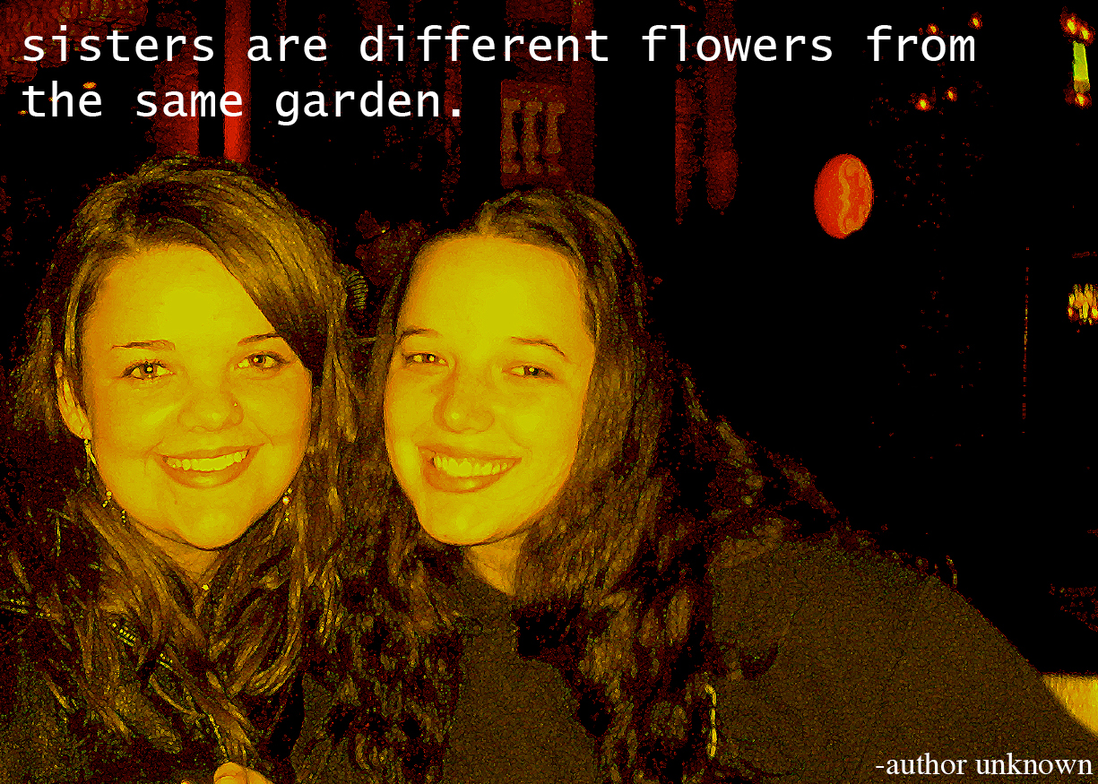 birthday quotes sister. Tagged flowers, garden, happy birthday, quotes, sister, sisters